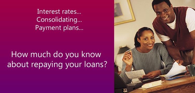 Repaying Your Loan