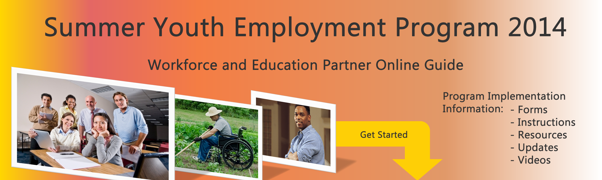 Get started with the Workforce and Education Partner Online Guide.